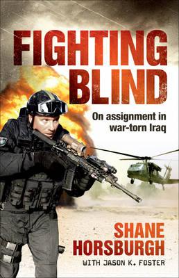 Fighting Blind by Shane Horsburgh