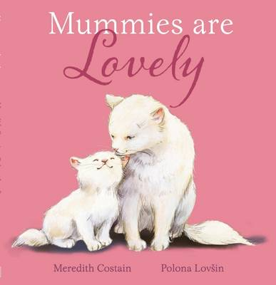 Mummies are Lovely book