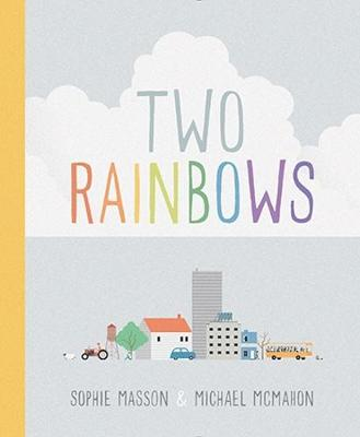 Two Rainbows by Sophie Masson