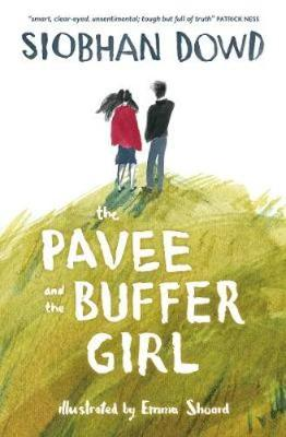 The The Pavee and the Buffer Girl by Siobhan Dowd
