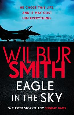 Eagle in the Sky by Wilbur Smith