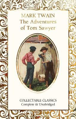 The Adventures of Tom Sawyer by Judith John