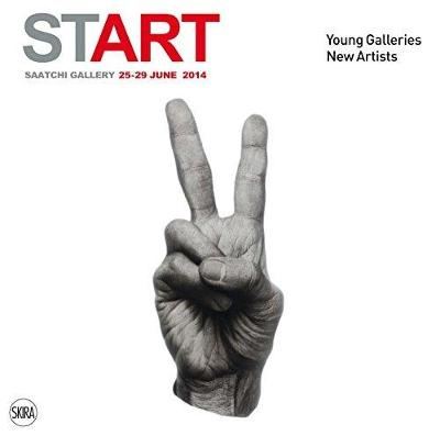 Start: Young Galleries. New Artists by Serenella Ciclitira
