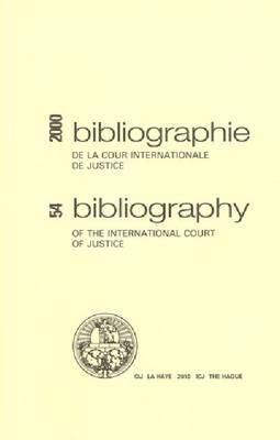 Bibliography of the International Court of Justice by International Court of Justice