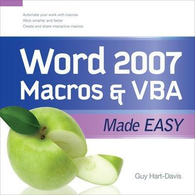 Word 2007 Macros and VBA Made Easy by Guy Hart-Davis