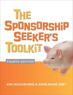 Sponsorship Seeker's Toolkit, Fourth Edition book