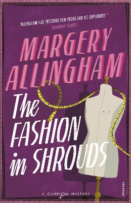 Fashion In Shrouds by Margery Allingham
