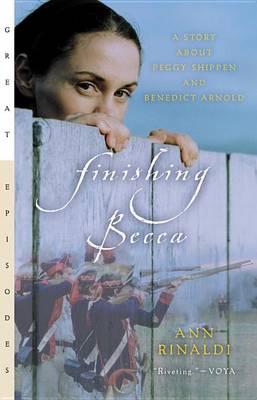 Finishing Becca by Ann Rinaldi