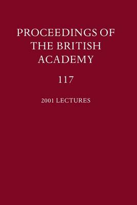 Proceedings of the British Academy, Volume 117 by F. M. L. Thompson