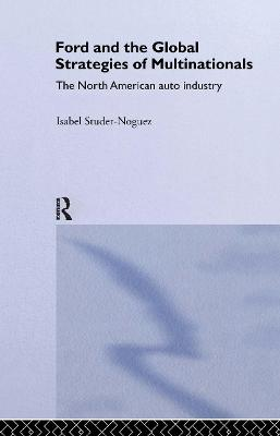 Ford and the Global Strategies of Multinationals book