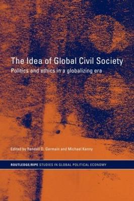 The Idea of Global Civil Society by Randall D. Germain