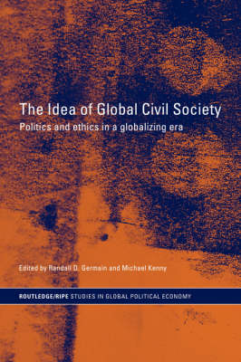 The Idea of Global Civil Society by Randall D. Germain