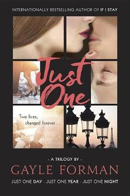 Just One... by Gayle Forman