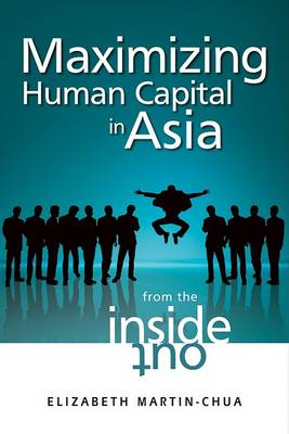 Maximizing Human Capital in Asia by Elizabeth Martin-Chua