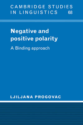 Negative and Positive Polarity by Ljiljana Progovac