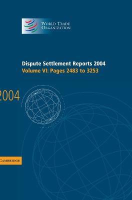 Dispute Settlement Reports 2004 by World Trade Organization