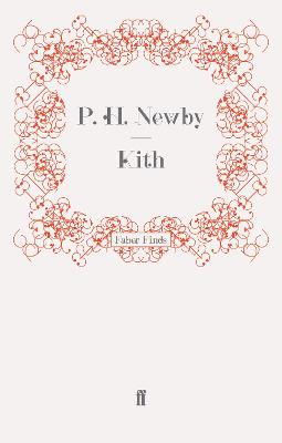Kith by P. H. Newby
