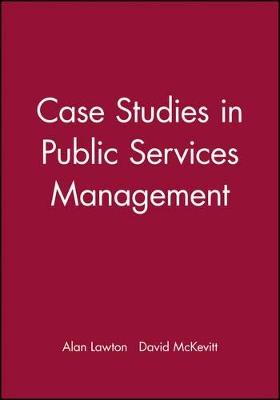 Case Studies in Public Services Management book