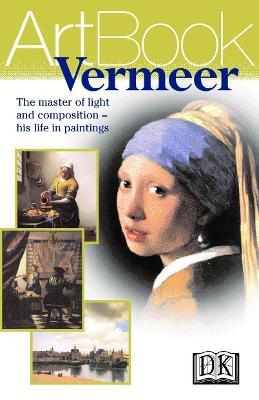 The DK Art Book:  Vermeer by DK