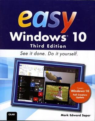 Easy Windows 10 by Mark Edward Soper