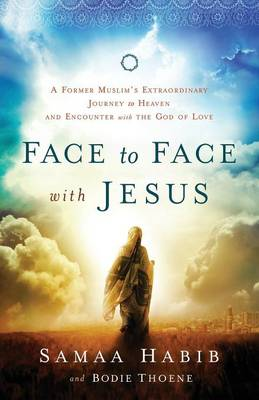 Face to Face with Jesus by Samaa Habib