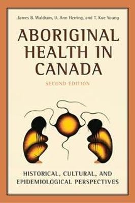 Aboriginal Health in Canada by D. Ann Herring