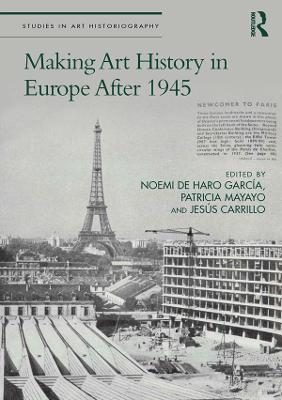 Making Art History in Europe After 1945 book