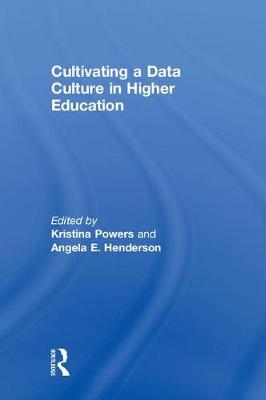 Cultivating a Data Culture in Higher Education book