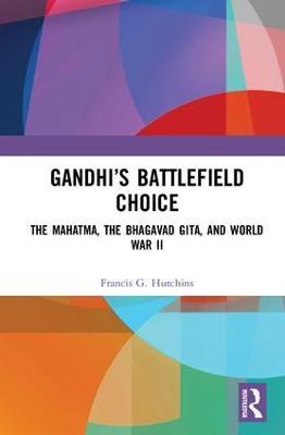 Gandhi's Battlefield Choice book