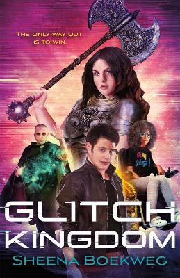Glitch Kingdom by Sheena Boekweg