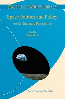 Space Politics and Policy by Eligar Sadeh
