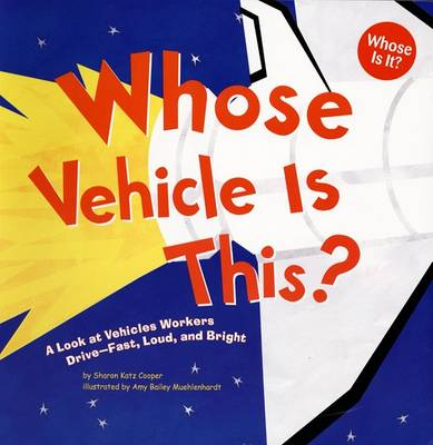 Whose Vehicle Is This? by Sharon Katz Cooper