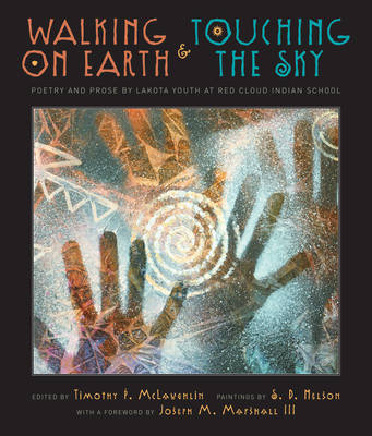 Walking on Earth and Touching the Sky by Timothy McLaughlin