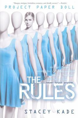Project Paper Doll: The Rules by Stacey Kade