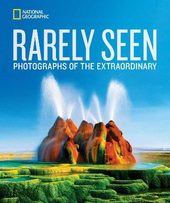 National Geographic Rarely Seen by National Geographic