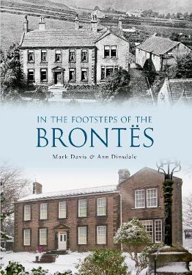 In the Footsteps of the Brontes by Mark Davis