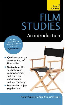 Film Studies: An Introduction: Teach Yourself by Warren Buckland