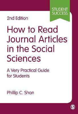How to Read Journal Articles in the Social Sciences by Phillip C. Shon