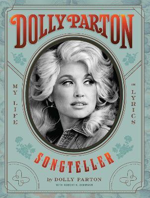 Dolly Parton, Songteller: My Life in Lyrics book