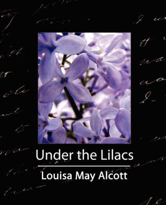 Under the Lilacs by Louisa May Alcott