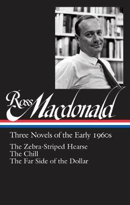 Ross Macdonald: Three Novels Of The Early 1960s by Ross MacDonald
