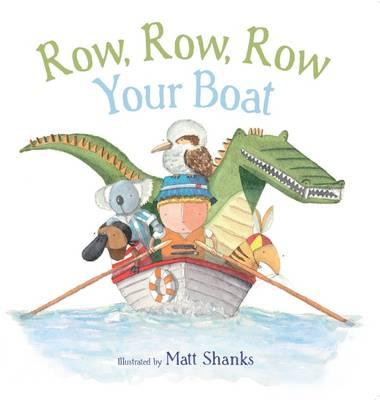 Row, Row, Row Your Boat Aussie Nursery Rhymes book