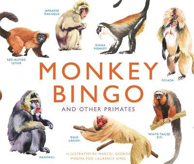 Monkey Bingo: And Other Primates by Marcel George