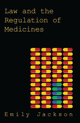 Law and the Regulation of Medicines book