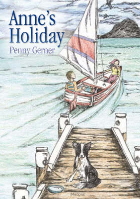 Anne's Holiday by Penny Gerner