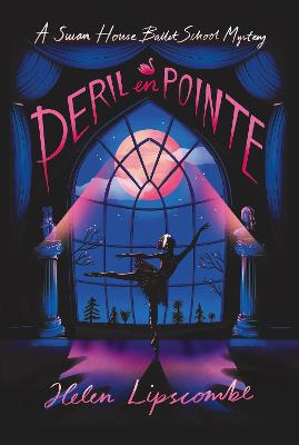 Peril en Pointe by Helen Lipscombe