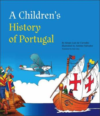 A Children's History of Portugal by Sergio Luis de Carvalho