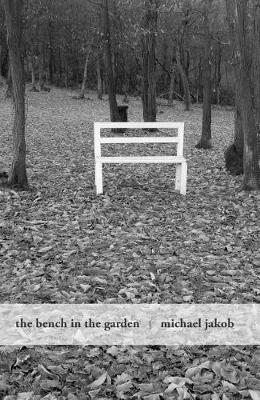 The Bench in the Garden by ,Michael Jako