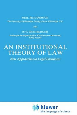 An Institutional Theory of Law by Neil MacCormick