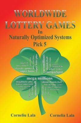 Worldwide Lottery Games in Naturally Optimized Systems: Pick 5 by Corneliu Lala